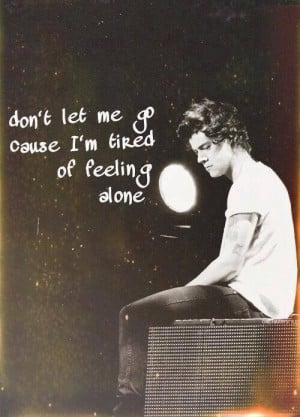 don't let me go, cause I'm tired of sleeping alone | via Facebook
