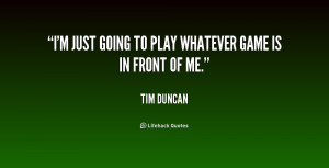 Im Done Playing Games Quotes