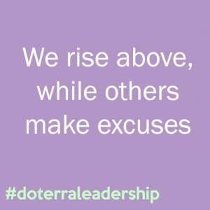Always rising above the others #doterraleadership