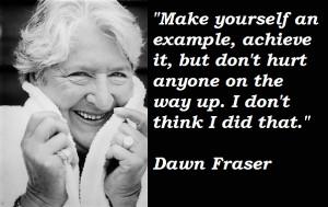 Dawn Fraser's quote #4