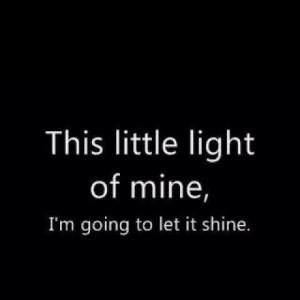 let it shine let it shine!