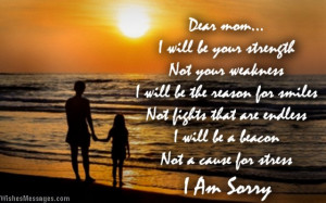 Sorry I Hurt You Quotes For Her I am sorry messages for mom