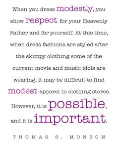 ... monson sprinklesonmyicec more quotes lds wise modesty quotes true