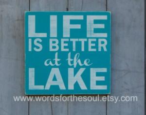 Life is Better at the LAKE Lake Hou se Cabin Farm Inspirational Subway ...