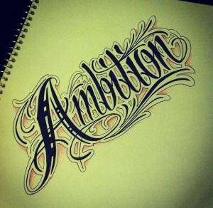 Ambition Tattoo Ideas