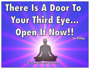 There Is A Door To Your Third Eye...Open It Now!!