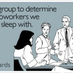 Funny Coworker Jokes, Let's regroup to determine