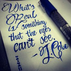What's Real Is Something That The Eyes Can't See