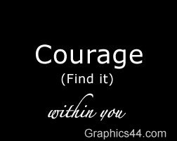 Courage Quotes Sayings Long Life On Favimages Picture