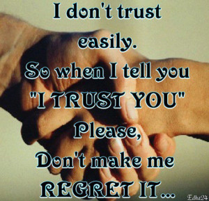 don't trust you easily