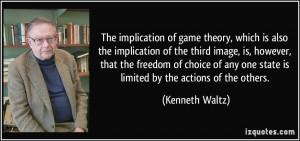 The implication of game theory, which is also the implication of the ...