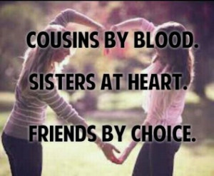 Cousin Quotes For Girls Tumblr
