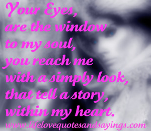 quotes – your eyes are the window to my soul love quotes and sayings ...