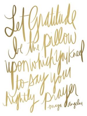 Let Gratitude Maya Angelou Quote Maidservant of Encouragement Etsy
