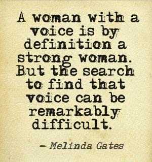 with a voice is by definition a strong woman. But the search to find ...