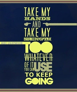 Alec Lightwood, favorite TMI quote ever ♥