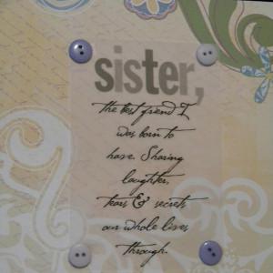 big sister sayings cute big sister sayings having a sister was that i ...