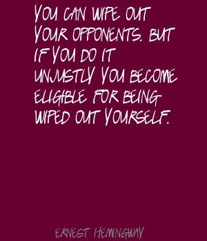 ... You Do It Unjustly You Become Eligible For Being Wiped Out Yourself