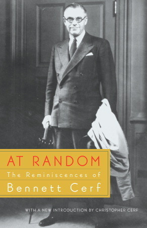 """... """"At Random: The Reminiscences of Bennett Cerf"""" as Want to Read"""