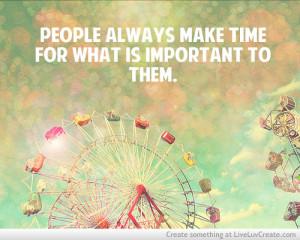 cute, love, make time, pretty, quote, quotes, time happy cute