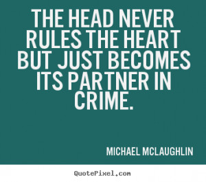 ... crime michael mclaughlin more love quotes inspirational quotes success