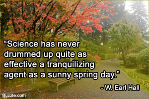 ... effective a tranquilizing agent as a sunny spring day.