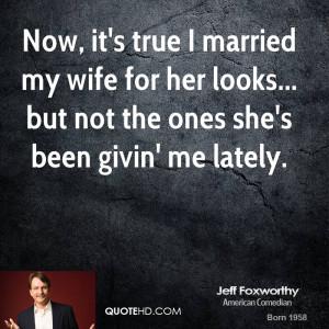 Jeff Foxworthy Marriage Quotes