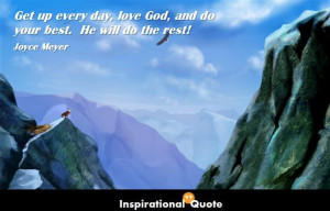Home » Quote » Love » Joyce Meyer – Get up every day, love God ...