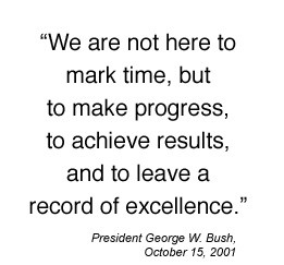President George W. Bush quote from October 15, 2001 is We are not ...