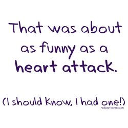funny_as_a_heart_attack_greeting_card.jpg?height=250&width=250 ...
