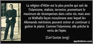 La religion d'Hitler est la plus proche qui soit de l'islamisme ...