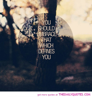 ... Eagerly youre supposed to 2011if you that Embrace Who You Are Quotes
