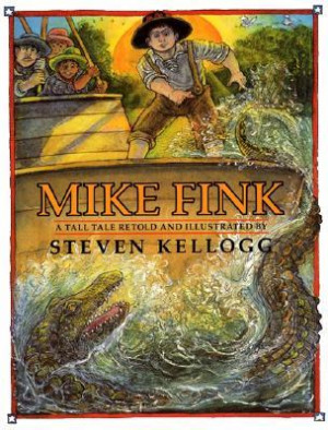 """Start by marking """"Mike Fink: A Tall Tale"""" as Want to Read:"""