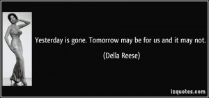 Yesterday Is Gone Quotes