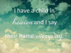 missing my son in heaven | My child in heaven. Miss you. Baby ...