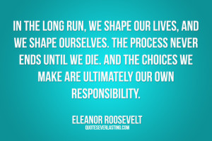 Responsibility Quotes Categories: life quotes
