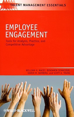 Employee Engagement: Tools for Analysis, Practice, and Competitive ...