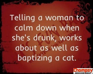 funny drunk quotes calm down baptize cat