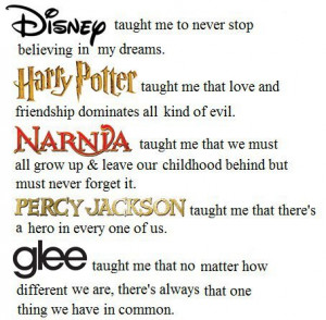 Disney taught me to never stop believing in my dreams