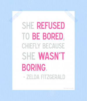 She Refused to be Bored Quote Printable Zelda by HeritageCurrentCo, $ ...