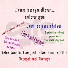... therapy funnies therapy humor therapy stuff lol occupational therapy