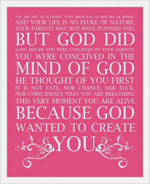 God wanted to create you