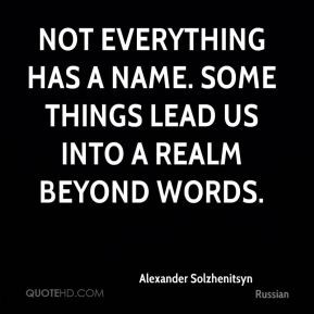 More Alexander Solzhenitsyn Quotes