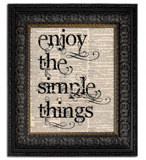 ENJOY the SIMPLE THINGS art print book page art dictionary art print ...