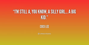 quote-Coco-Lee-im-still-a-you-know-a-silly-195007_1.png