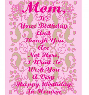 Birthday Quotes For Mom Who Passed Away ~ Happy Birthday Poems For Mom ...
