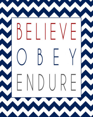 LDS Quotes, LDS printables, Believe Obey Endure, Red white blue ...