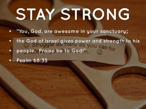 Verses About Strength In Hard Times Bible verses about strength in