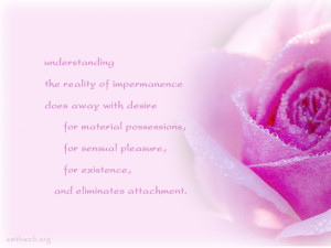 Impermanence quotes, buddhism quotes, attachment quotes, understanding ...