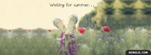 Waiting For Summer Facebook Timeline Cover